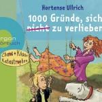Hortense Ullrich – 1000 Gründe, sich (nicht) zu verlieben