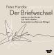 Peter Handke/Siegfried Unseld Der Briefwechsel