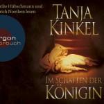 Tanja Kinkel – Im Schatten der Königin