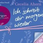 Cecelia Ahern – Ich schreib dir morgen wieder