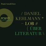 Daniel Kehlmann – Lob