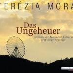 Das Ungeheuer von Terezia Mora