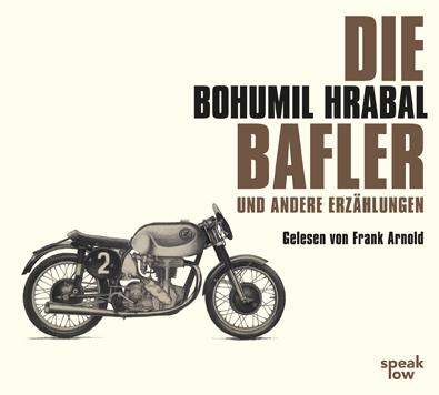 Bohumil Hrabal Die Bafler
