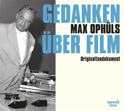 Max Ophüls Gedanken über Film
